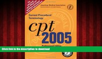 Buy book  CPT Professional 2005: Current Procedural Terminology (Cpt / Current Procedural