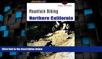 Buy NOW  Mountain Biking Northern California (Regional Mountain Biking Series)  Premium Ebooks