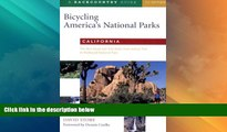 Big Sales  Bicycling America s National Parks: California: The Best Road and Trail Rides from