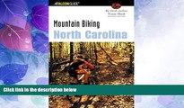 Buy NOW  Mountain Biking North Carolina, 2nd (State Mountain Biking Series)  Premium Ebooks Online
