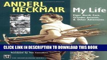 [PDF] Anderl Heckmair: My Life: Eiger North Face, Grand Jorasses   Other Adventures Popular