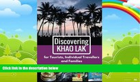 Books to Read  Discovering Khao Lak: For Tourists, Individual Travellers and Families  Full Ebooks