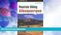 Buy NOW  Mountain Biking Albuquerque (Regional Mountain Biking Series)  Premium Ebooks Best Seller