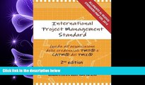 READ book  International Project Management Standard: Guida all acquisizione delle credenziali