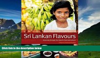 Big Deals  Sri Lankan Flavours: A Journey Through The Island s Food And Culture  Best Seller Books