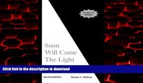 Buy books  Soon Will Come the Light: A View from Inside the Autism Puzzle online to buy