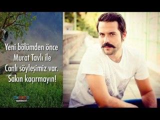 Murat Tavlı ile Söyleşi (6 Mart 2015) #YeşilDeniz