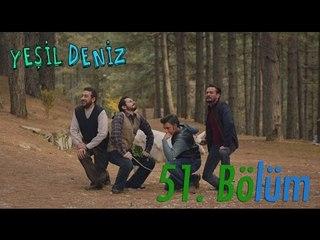 """51. Bölüm """"Aynadaki Resim"""" / Yeşil Deniz (1080p)"""