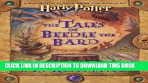 [EBOOK] DOWNLOAD The Tales of Beedle the Bard, Standard Edition (Harry Potter) GET NOW