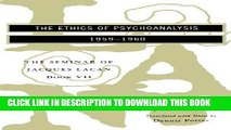 Ebook The Seminar of Jacques Lacan: The Ethics of Psychoanalysis (Vol. Book VII) (Seminar of