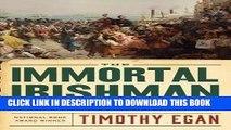 Ebook The Immortal Irishman: The Irish Revolutionary Who Became an American Hero Free Read