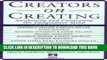 [PDF] Creators on Creating: Awakening and Cultivating the Imaginative Mind (New Consciousness