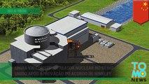 China vai construir reator nuclear no Reino Unido após aprovação do acordo de Hinkley.
