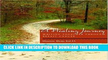 Ebook A Healing Journey: Writing Together Through Breast Cancer Free Read