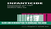 Best Seller Infanticide: Psychosocial and Legal Perspectives on Mothers Who Kill Free Download