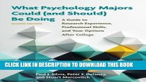 Best Seller What Psychology Majors Could (and Should) Be Doing, Second Edition: A Guide to