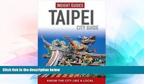 Must Have  Insight Guides: Taipei City Guide (Insight City Guides)  Buy Now
