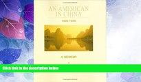 Big Sales  An American in China 1936-1939: A Memoir  Premium Ebooks Best Seller in USA