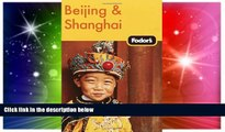 Ebook deals  Fodor s Beijing and Shanghai, 1st Edition (Fodor s Gold Guides)  Buy Now