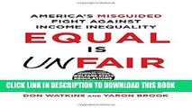 [PDF] Equal Is Unfair: America s Misguided Fight Against Income Inequality Popular Online