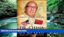 Best Buy Deals  Dr. China Speaks: Being Successful in China  Full Ebooks Most Wanted