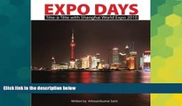 Ebook deals  Expo Days: Tête-à-Tête with Shanghai World Expo 2010  Buy Now