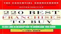 [PDF] 220 Best Franchises to Buy: The Essential Sourcebook for Evaluating the Best Franchise