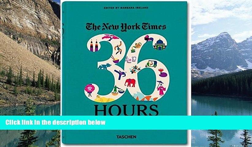 Best Buy Deals  The New York Times: 36 Hours - Asia   Oceania  Best Seller Books Best Seller