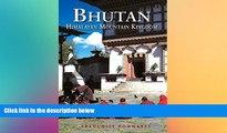 Ebook deals  Bhutan: Himalayan Mountain Kingdom (Odyssey Guide. Bhutan)  Most Wanted
