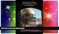 Ebook deals  Travels in Syria and the Holy Land  Most Wanted