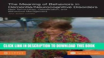 [PDF] The Meaning of Behaviors in Dementia/Neurocognitive Disorders: New Terminology,