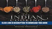 [FREE] EBOOK The Indian Cooking Course: Techniques - Masterclasses - Ingredients - 300 Recipes
