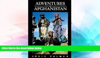 Must Have  Adventures in Afghanistan  Most Wanted