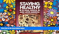 Ebook deals  Staying Healthy in Asia, Africa, and Latin America (Moon Handbooks Staying Healthy in