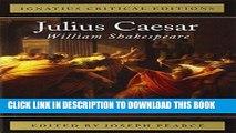 Read Now Julius Caesar (Ignatius Critical Editions) Download Online