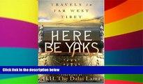 Ebook deals  Here Be Yaks: Travels in Far West Tibet  Buy Now