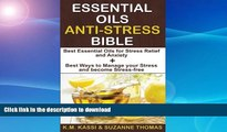 FAVORITE BOOK  Essential Oils Anti-Stress Bible: Best Essential Oils for Stress Relief and
