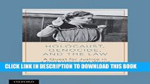 [READ] EBOOK Holocaust, Genocide, and the Law: A Quest for Justice in a Post-Holocaust World