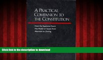 liberty book  A Practical Companion to the Constitution: How the Supreme Court Has Ruled on Issues
