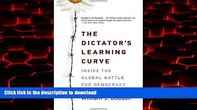 Best books  The Dictator s Learning Curve: Inside the Global Battle for Democracy online to buy
