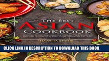 [FREE] EBOOK The Best Asian Cookbook: A Journey through Asian Seasoning, Appetizers, Asian Salads