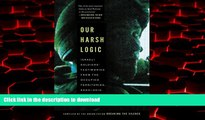 Read book  Our Harsh Logic: Israeli Soldiers  Testimonies from the Occupied Territories,