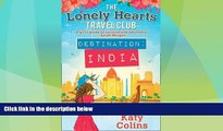 Deals in Books  Destination India (The Lonely Hearts Travel Club) by Katy Colins (2016-06-02)