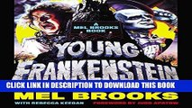 [FREE] EBOOK Young Frankenstein: A Mel Brooks Book: The Story of the Making of the Film ONLINE