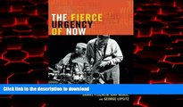 Best book  The Fierce Urgency of Now: Improvisation, Rights, and the Ethics of Cocreation