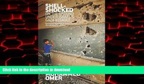 Read books  Shell Shocked: On the Ground Under Israel's Gaza Assault