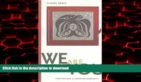 Read books  We Are Not You: First Nations and Canadian Modernity (Terra Incognita (Peterborough,