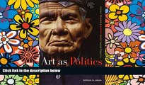 Ebook deals  Art as Politics: Re-Crafting Identities, Tourism, and Power in Tana Toraja, Indonesia