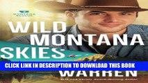 Best Seller Wild Montana Skies (Montana Rescue) Free Read