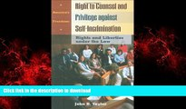 liberty book  Right to Counsel and Privilege against Self-Incrimination: Rights and Liberties
